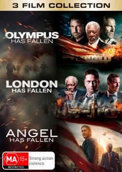 Olympus Has Fallen / London Has Fallen / Angel Has Fallen