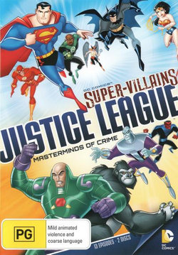 DC Comics Super-Villains: Justice League - Masterminds of Crime