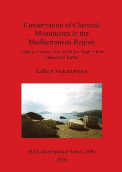 Conservation of Classical Monuments in the Mediterranean Region
