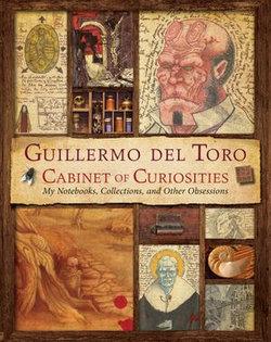 Guillermo del Toro's Cabinet of Curiosities