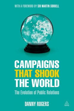 Campaigns That Shook the World