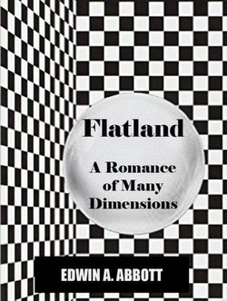 Flatland: A Romance of Many Dimensions (Illustrated and annotated) [Active Content]