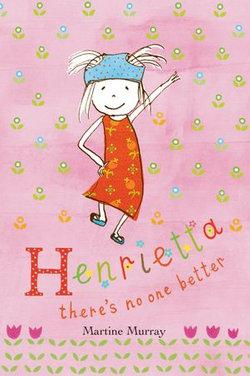 Henrietta: There's no one better
