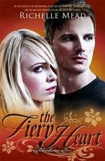 Fiery Heart: Bloodlines Book 4, The