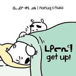 Nanuq and Nuka: Get Up!