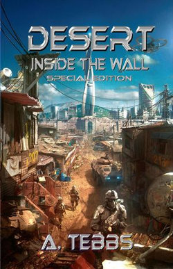 Desert 1: Inside the Wall Special Edition