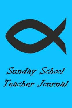 Sunday School Teacher Journal