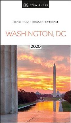 DK Eyewitness Travel : Washington, DC