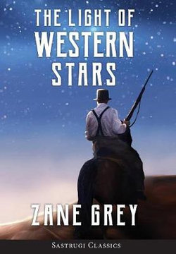 The Light of Western Stars (ANNOTATED)