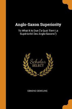Anglo-Saxon Superiority