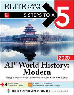 5 Steps to a 5: AP World History: Modern 2020 Elite Student Edition