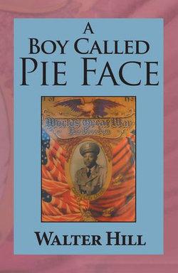 A Boy Called Pie Face