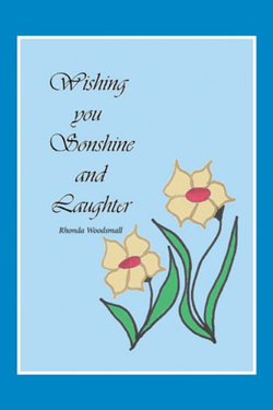 Wishing You Sonshine and Laughter