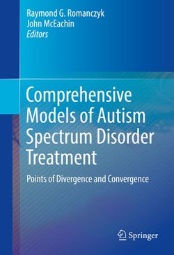 Comprehensive Models of Autism Spectrum Disorder Treatment