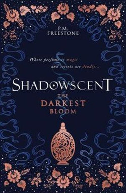 Shadowscent : The Darkest Bloom