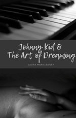 Johnny Kid and the Art of Dreaming