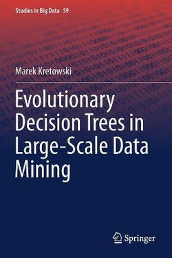Evolutionary Decision Trees in Large-Scale Data Mining