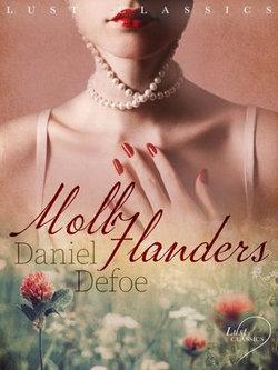 LUST Classics: Moll Flanders