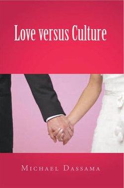 Love Versus Culture