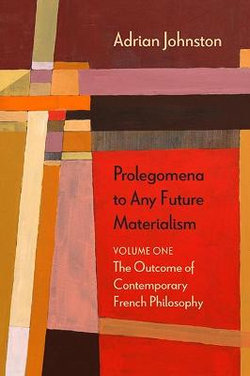 Prolegomena to Any Future Materialism
