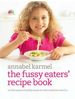 Fussy Eaters' Recipe Book