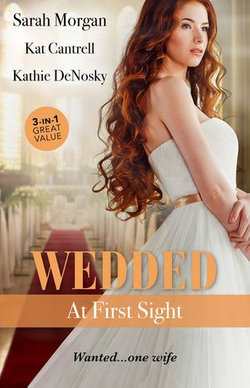 Wedded At First Sight/Sale Or Return Bride/Matched To A Billionaire/In The Rancher's Arms