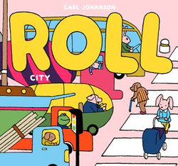 ROLL The City
