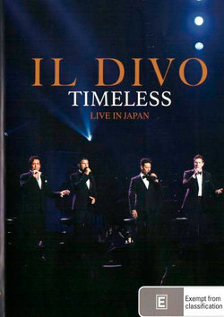 Il Divo: Timeless Live In Japan (Live at Nippon Budokan, Tokyo, Japan, 2018)