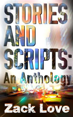 Stories and Scripts: an Anthology