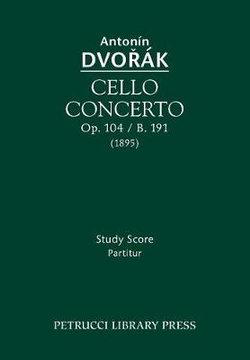 Cello Concerto, Op.104 / B.191