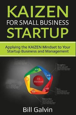 KAIZEN for Small Business Startup