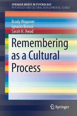 Remembering as a Cultural Process