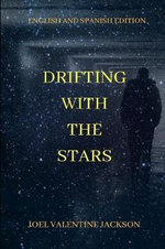 Drifting with the Stars (English and Spanish Edition)