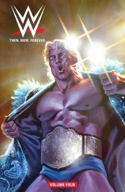 WWE: Then Now Forever Vol. 4