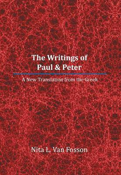 The Writings of Paul & Peter