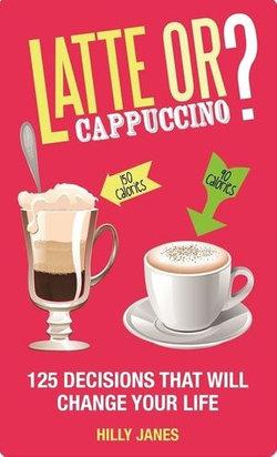 Latte or Cappuccino?