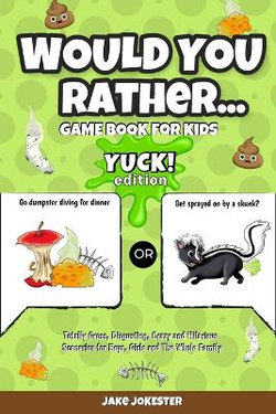 Would You Rather Game Book for Kids