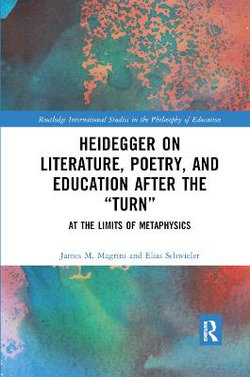 Heidegger on Literature, Poetry, and Education after the Turn