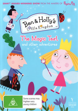 Ben & Holly's Little Kingdom: The Magic Test and other adventures