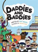 Daddies and Baddies