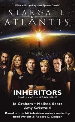 STARGATE ATLANTIS Inheritors (Legacy book 6)