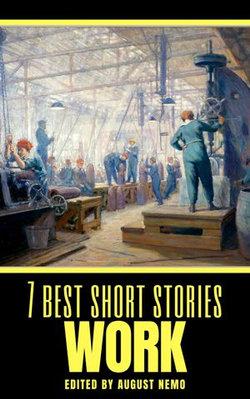 7 best short stories: Work