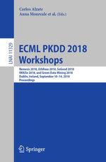 ECML PKDD 2018 Workshops