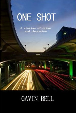 One Shot: Three Stories of Crime