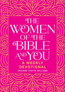 The Women of the Bible and You