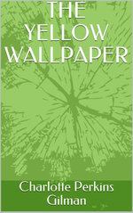 The Yellow Wallpapers