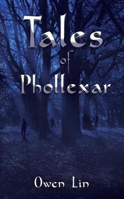 Tales of Phollexar