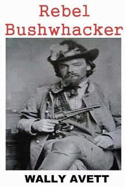 Rebel Bushwhacker