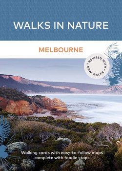 Melbourne - Walks in Nature