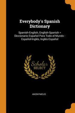 Everybody's Spanish Dictionary
